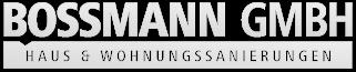 Bossmann GmbH - Haus & Wohnungssanierungen